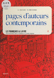 Le français et la vie (4) : Pages d'auteurs contemporains