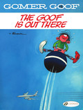 Gomer Goof - Volume 4 - The Goof is Out There