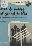 Arts de masse et grand public
