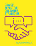 DNA of effective Customer Strategies