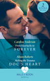From Heartache To Forever / Melting The Trauma Doc's Heart