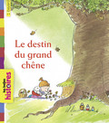 Le destin du grand chêne