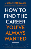 How to Find the Career You've Always Wanted