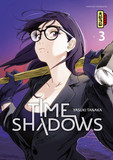 Time shadows - Tome 3