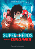 Super-Héros (Tome 1) - Origines