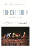 The Crocodile and Other Stories (riverrun Editions)
