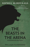The Beasts In The Arena