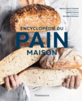 Encyclopédie du pain maison