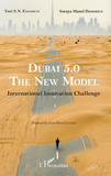 Dubai 5.0, The New Model
