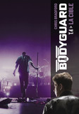Bodyguard (Tome 4)  - La cible