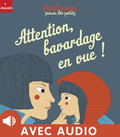 Attention, bavardage en vue !