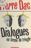 Dialogues en forme de tringle