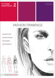 The fashion design process 2 - FASHION DRAWINGS