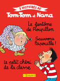 Tom-Tom et Nana 7 : Sauvons Papouille !