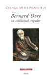 Bernard Dort - Un intellectuel singulier