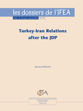 Turkey-Iran Relations after the JDP