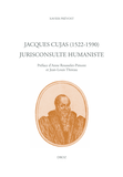 Jacques Cujas (1522-1590). Jurisconsulte humaniste