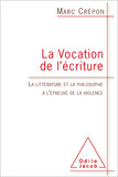 La Vocation de l'écriture