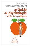 Le Guide de psychologie de la vie quotidienne