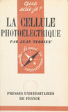 La cellule photoélectrique