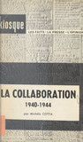 La Collaboration, 1940-1944
