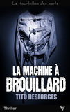 La Machine à brouillard