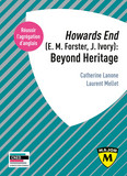 Agrégation anglais 2020. Howards End (E. M. Forster, J. Ivory): Beyond Heritage