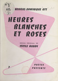 Heures blanches et roses