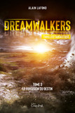 Dreamwalkers - Tome 3