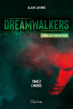 Dreamwalkers - Tome 2