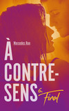 À contre-sens - Tome 6 - Final
