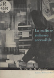 La culture : richesse accessible
