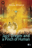 Jazz Dream and a Pinch of Human