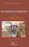 Ma passion d'Africain