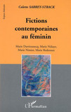 FICTIONS CONTEMPORAINES AU FEMININ