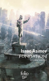 Le Cycle de Fondation (Tome 1) - Fondation