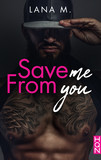 Save Me From You - Extrait gratuit