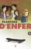 Planches d'enfer — Tome 1