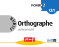 Fichier Orthographe 2 fiches
