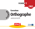 Fichier Orthographe 5 corrections