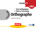 Fichier Orthographe 5 pack enseignant