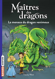 La menace du dragon venimeux