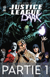 Justice League Dark - Partie 1