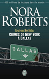 Lieutenant Eve Dallas (Tome 33) - Crimes de New York à Dallas