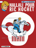 Ric Hochet - tome 28 - Hallali pour Ric Hochet