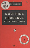 Doctrine, prudence et options libres