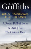 Dr Ruth Galloway: Further Cases