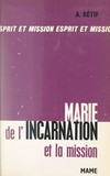 Marie de l'Incarnation et la mission