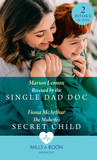 Rescued By The Single Dad Doc / The Midwife's Secret Child