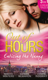 Out of Hours...Enticing the Nanny
